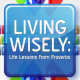 Living Wisely: Take Initiative